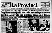 Dag Hammarskjoeld morto in una sciagura aerea mentre compiva la sua missione di pace nel Congo