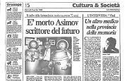 È morto Asimov scrittore del futuro