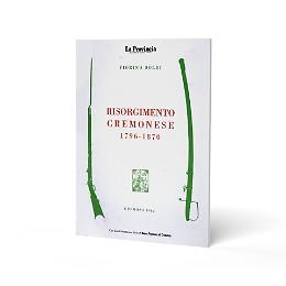 Risorgimento Cremonese 1796-1870