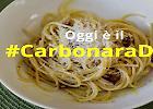 #Carbonaraday: il dilemma della ricetta sui social