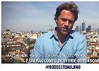 """""""Ho scelto Milano"""", 130 videostorie per promuovere la città"""