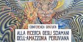 Alla ricerca degli sciamani dell'Amazzonia con Mario Grasso
