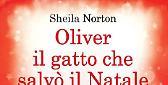 Oliver, il gatto che salvò il Natale - Sheila Norton