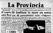Si inabissa in mare un aereo con 46 paracadutisti della «Folgore»