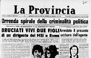 Bruciati vivi due figli di un dirigente del MSI a Roma
