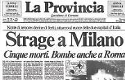 Bombe a Milano e a Roma: cinque morti e decine di feriti
