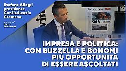 Stefano Allegri: impresa e politica, con Buzzella e Bonomi più opportunità di essere ascoltati