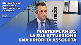 Stefano Allegri: Masterplan 3C, la sua attuazione una priorità assoluta